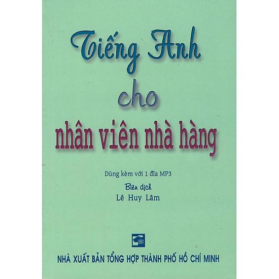 Tiếng Anh Cho Nhân Viên Nhà Hàng (Kèm CD) – Sách Bỏ Túi
