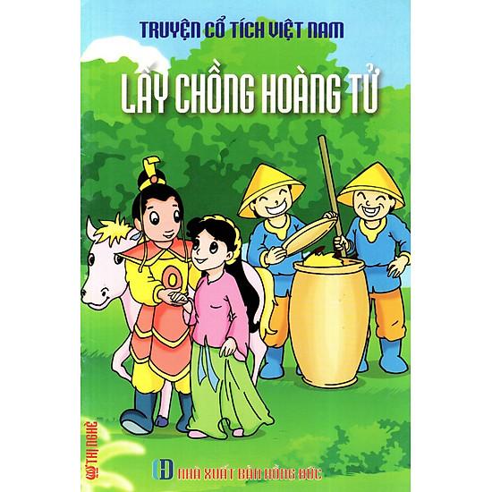 Truyện Cổ Tích Việt Nam – Lấy Chồng Hoàng Tử