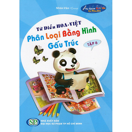 [Download Sách] Từ Điển Hoa - Việt Phân Loại Bằng Hình Gấu Trúc (Tập 6)