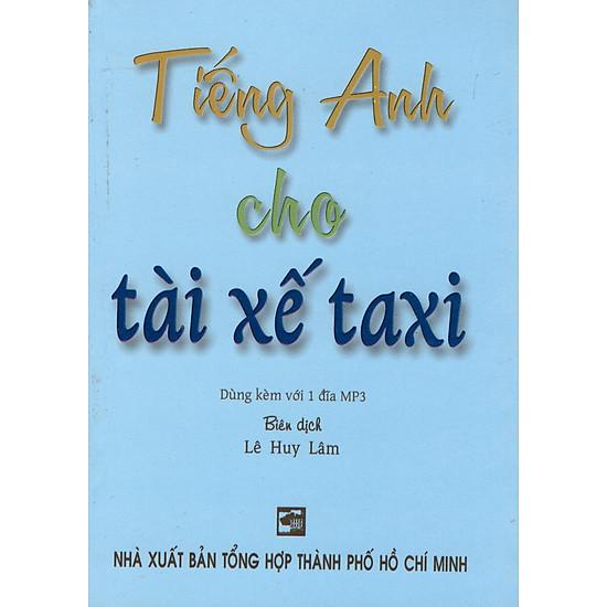Tiếng Anh Cho Tài Xế Taxi – Sách Bỏ Túi
