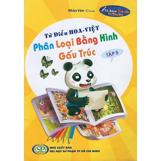 [Download Sách] Từ Điển Hoa - Việt Phân Loại Bằng Hình Gấu Trúc (Tập 5)