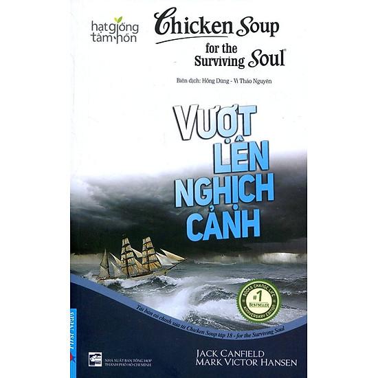 Chicken Soup For The Soul (Tập 18) – Vượt Lên Nghịch Cảnh