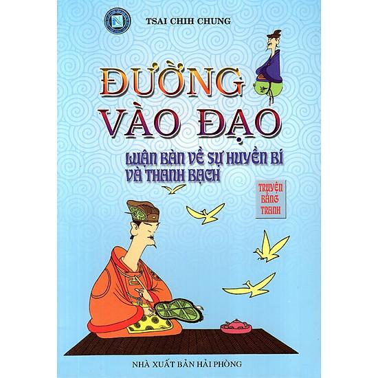 Download sách Đường Vào Đạo - Luận Bàn Về Sự Huyền Bí Và Thanh Bạch