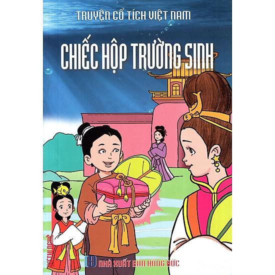 Truyện Cổ Tích Việt Nam – Chiếc Hộp Trường Sinh