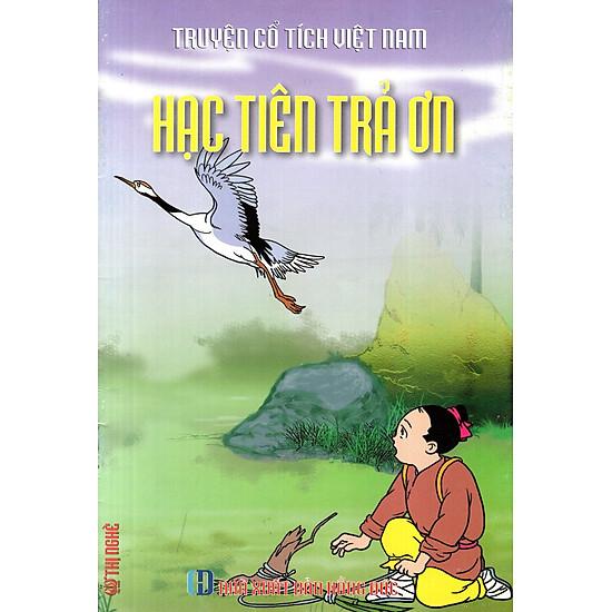 Truyện Cổ Tích Việt Nam – Hạc Tiên Trả Ơn