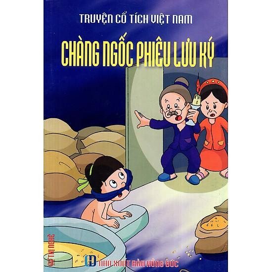 Truyện Cổ Tích Việt Nam – Chàng Ngốc Phiêu Lưu Ký