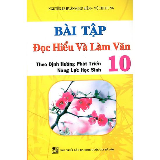Bài Tập Đọc Hiểu Và Làm Văn Lớp 10