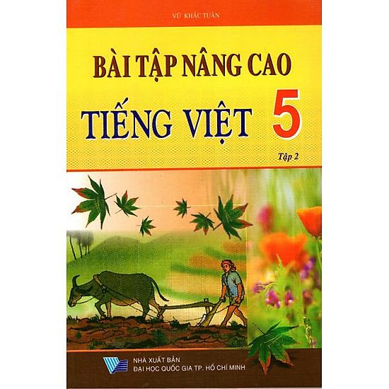 Bài Tập Nâng Cao Tiếng Việt Lớp 5 (Tập 2)