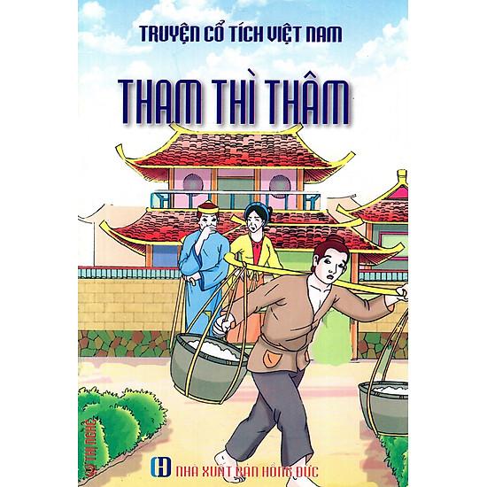 [Download Sách] Truyện Cổ Tích Việt Nam - Tham Thì Thâm