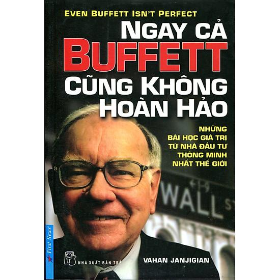 Ngay Cả Buffett Cũng Không Hoàn Hảo (Tái Bản 2015)