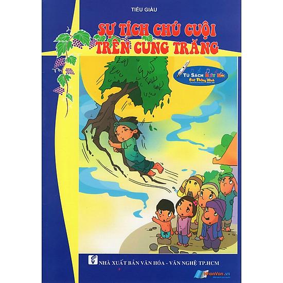 [Download Sách] Truyện Vui Dân Gian - Sự Tích Chú Cuội Trên Cung Trăng