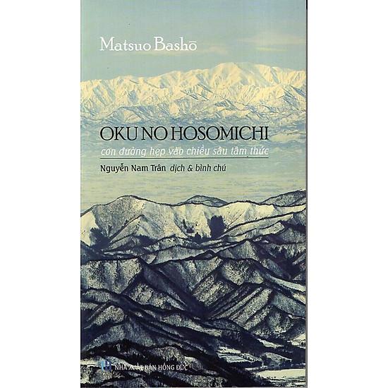 Okuno Hosomichi - Con Đường Hẹp Và Chiều Sâu Tâm Thức