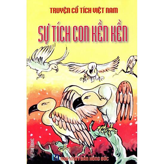 Truyện Cổ Tích Việt Nam – Sự Tích Con Kền Kền