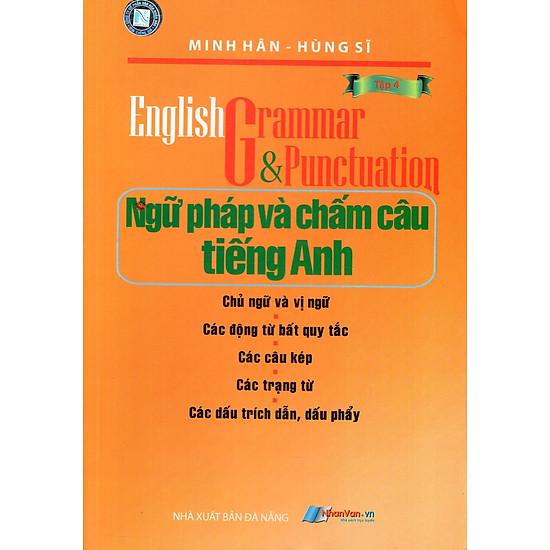 Ngữ Pháp Và Chấm Câu Tiếng Anh (Tập 4)