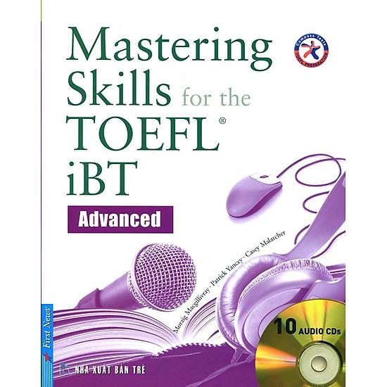 Mastering Skill For The TOEFL IBT Advanced (Kèm CD)
