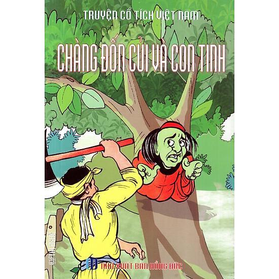 Truyện Cổ Tích Việt Nam – Chàng Đốn Củi Và Con Tinh
