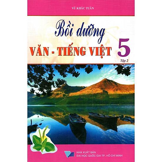 Bồi Dưỡng Văn – Tiếng Việt Lớp 5 (Tập 2)