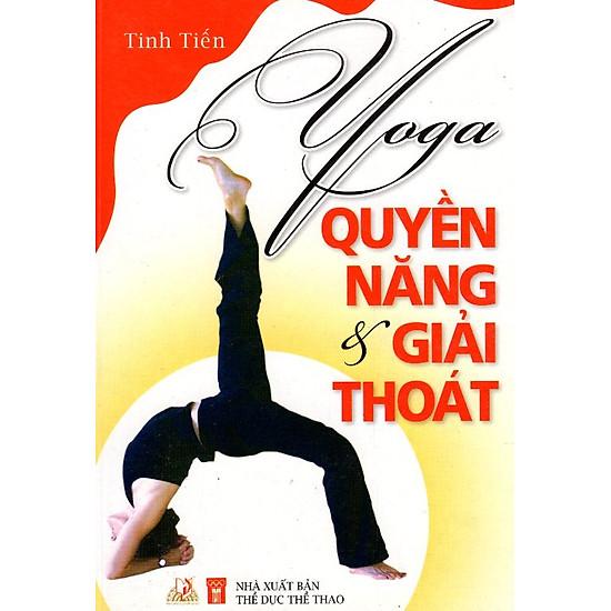 [Download Sách] Yoga - Quyền Năng & Giải Thoát