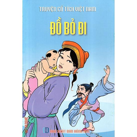 Truyện Cổ Tích Việt Nam – Đồ Bỏ Đi