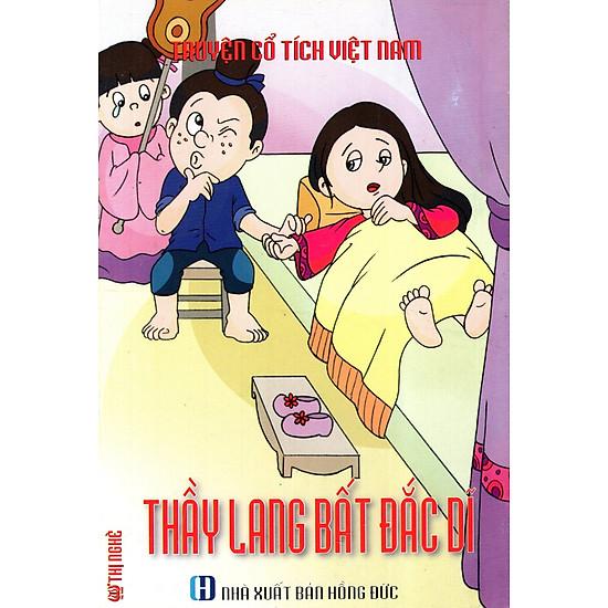 Truyện Cổ Tích Việt Nam – Thầy Lang Bất Đắc Dĩ