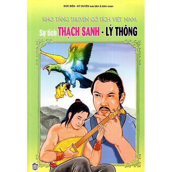 Kho Tàng Truyện Cổ Tích Việt Nam – Sự Tích Thạch Sanh – Lý Thông