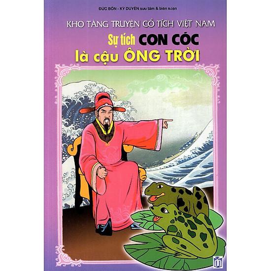 Kho Tàng Truyện Cổ Tích Việt Nam – Sự Tích Con Cóc Là Cậu Ông Trời