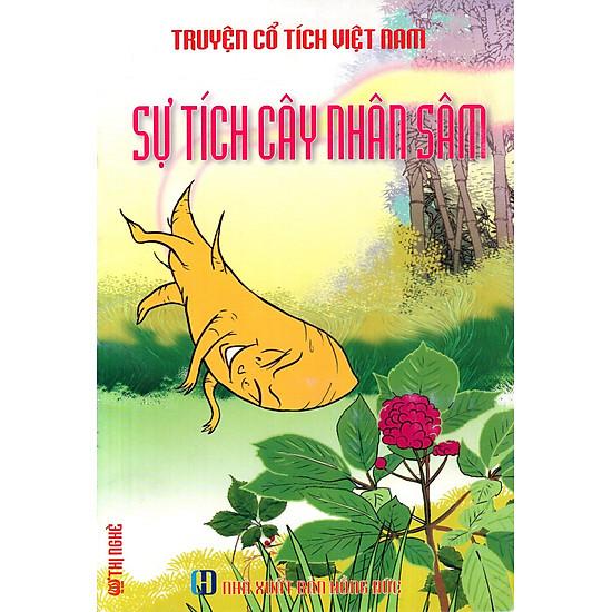 Truyện Cổ Tích Việt Nam – Sự Tích Cây Nhân Sâm