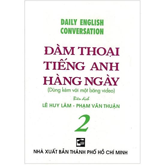 [Download sách] Đàm Thoại Tiếng Anh Hằng Ngày - Tập 2 - Sách Bỏ Túi (Không Kèm Video)