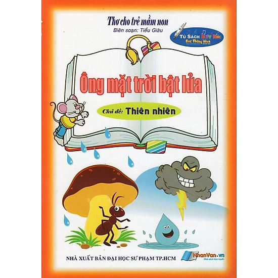 [Download sách] Thơ Cho Trẻ Mầm Non - Ông Mặt Trời Bật Lửa - Chủ Đề: Thiên Nhiên