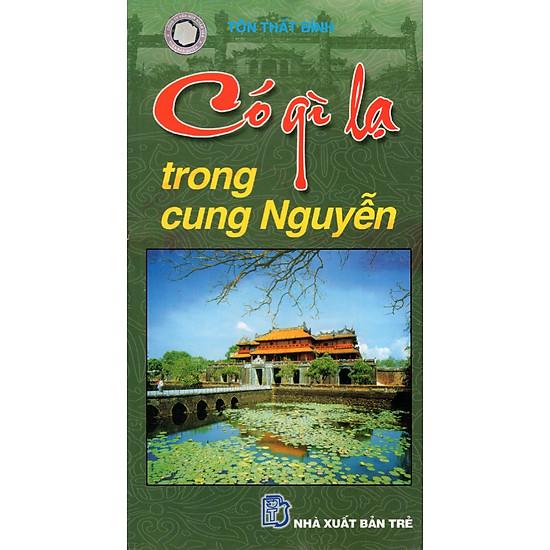 Có Gì Lạ Trong Cung Nguyễn (Sách Song Ngữ)