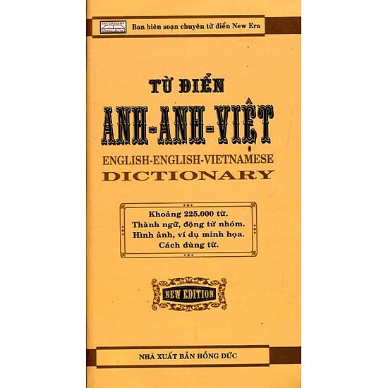 Từ Điển Anh – Anh – Việt (225.000 Từ)