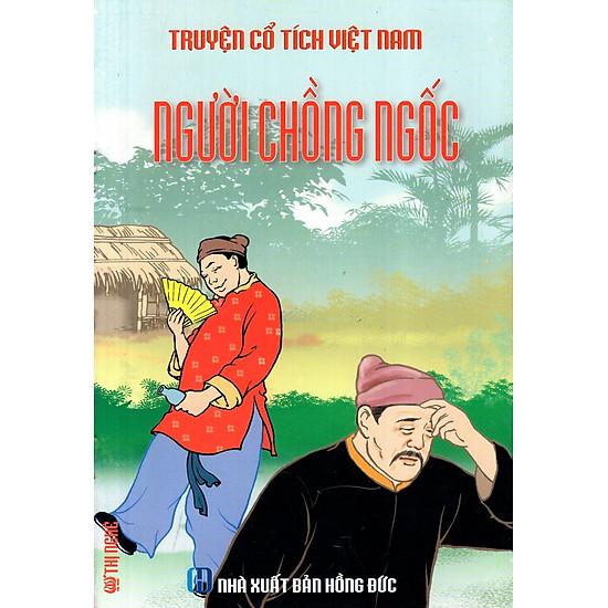 Truyện Cổ Tích Việt Nam – Người Chồng Ngốc
