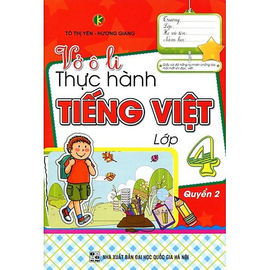 Vở Ô Li Thực Hành Tiếng Việt Lớp 4 (Quyển 2)
