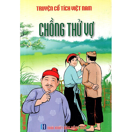 Truyện Cổ Tích Việt Nam - Chồng Thử Vợ