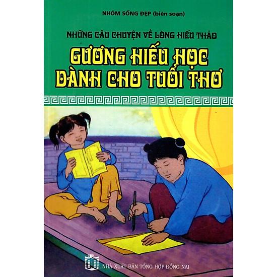 [Download sách] Những Câu Chuyện Về Lòng Hiểu Thảo - Gương Hiếu Học Dành Cho Tuổi Thơ