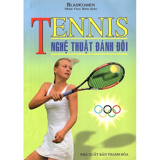Tennis – Nghệ Thuật Đánh Đôi