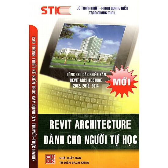 Revit Architecture Dành Cho Người Tự Học
