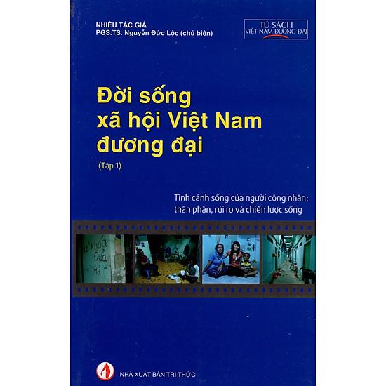 Đời Sống Xã Hội Việt Nam Đương Đại (Tập 1)