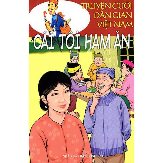 Truyện Cười Dân Gian Việt Nam – Cái Tội Ham Ăn