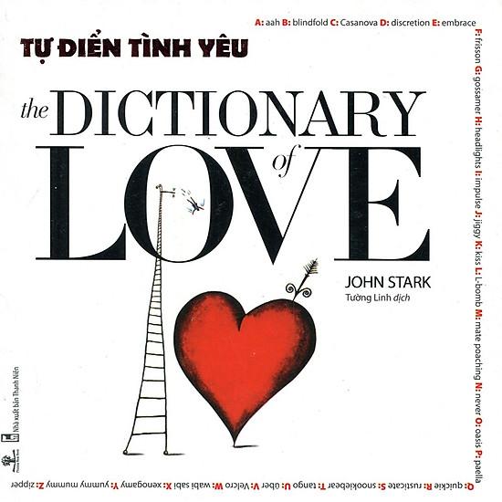 [Download sách] Từ Điển Tình Yêu - The Dictionary Love