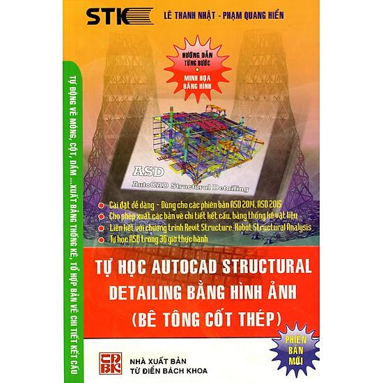 [Download Sách] Tự Học Autocad Structural Detailing Bằng Hình Ảnh (Bê Tông Cốt Thép)