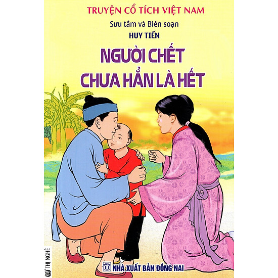 Truyện Cổ Tích Việt Nam – Người Chết Chưa Hẳn Là Hết