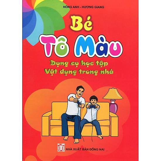 Download sách Bé Tô Màu - Dụng Cụ Học Tập Vật Dụng Trong Nhà