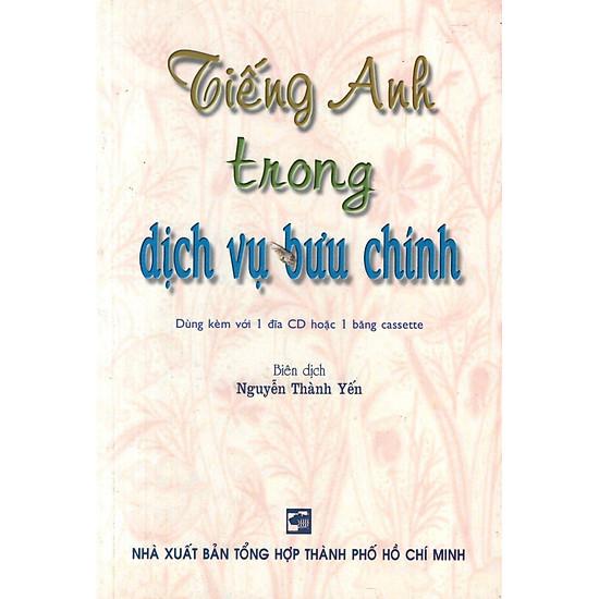 Tiếng Anh Trong Dịch Vụ Bưu Chính (Không Kèm CD)