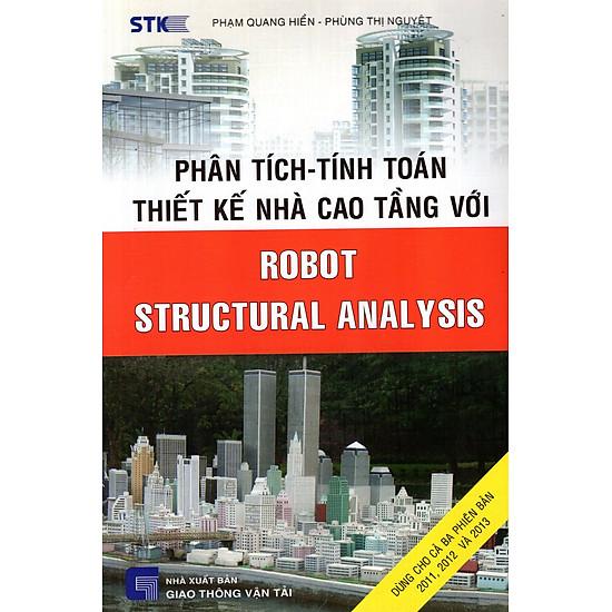 Phân Tích – Tính Toán Thiết Kế Nhà Cao Tầng Với Robot Structural Analysis