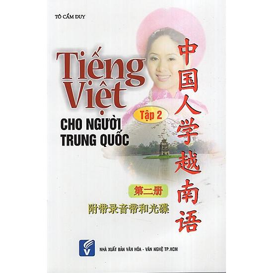 [Download sách] Tiếng Việt Cho Người Trung Quốc - Tập 2 (Kèm CD)