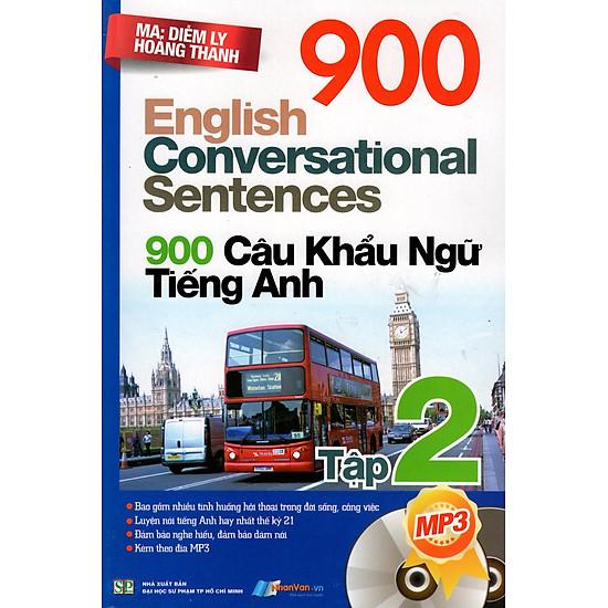 [Download sách] 900 Câu Khẩu Ngữ Tiếng Anh (Tập 2) - Kèm CD