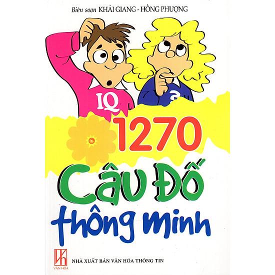 1270 Câu Đố Thông Minh