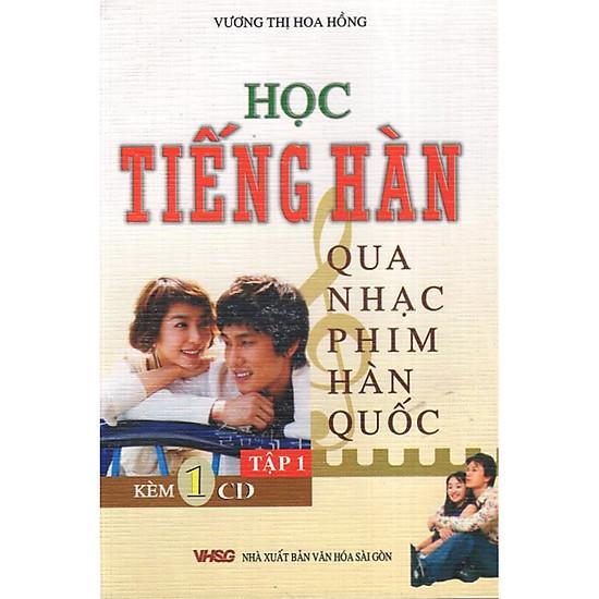 Học Tiếng Hàn Qua Nhạc Phim Hàn Quốc - Tập 1 (Kèm CD)