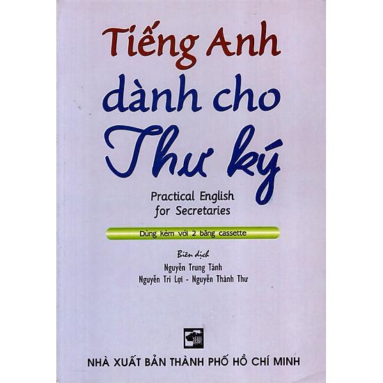 Tiếng Anh Dành Cho Thư Ký (Không Kèm Cassette)